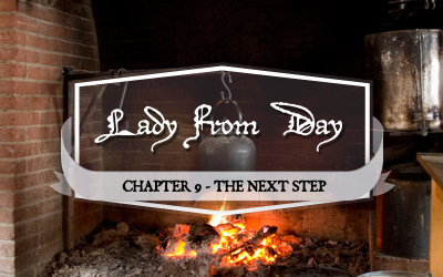 "Lady From Day – Chapter 9 ""The Next Step"""